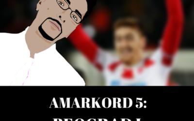 Amarkord 5: Beograd i Liverpul