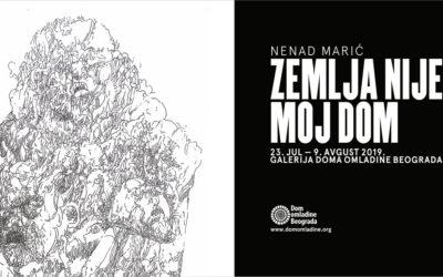 Otvaranje izložbe Nenada Marića – Zemlja nije moj dom