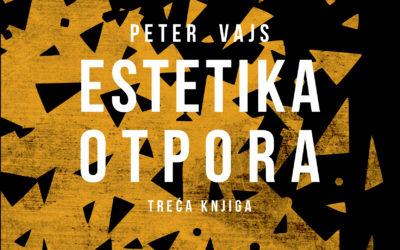 Peter Vajs: Estetika otpora