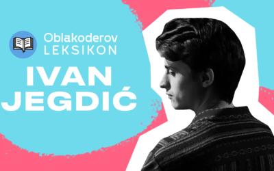 Karantinski leksikon: Ivan Jegdić