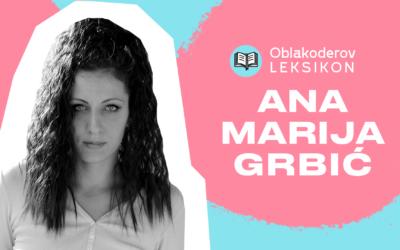 Karantinski leksikon: Ana Marija Grbić