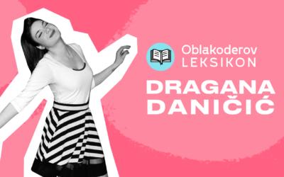 Karantinski leksikon: Dragana Daničić