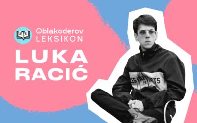 Karantinski leksikon: Luka Racić (Buč Kesidi)