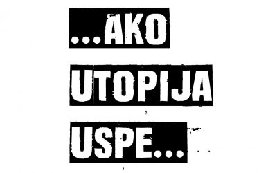 Ako utopija uspe… – zbir manifesta afirmisanih interdisciplinarnih umetnika