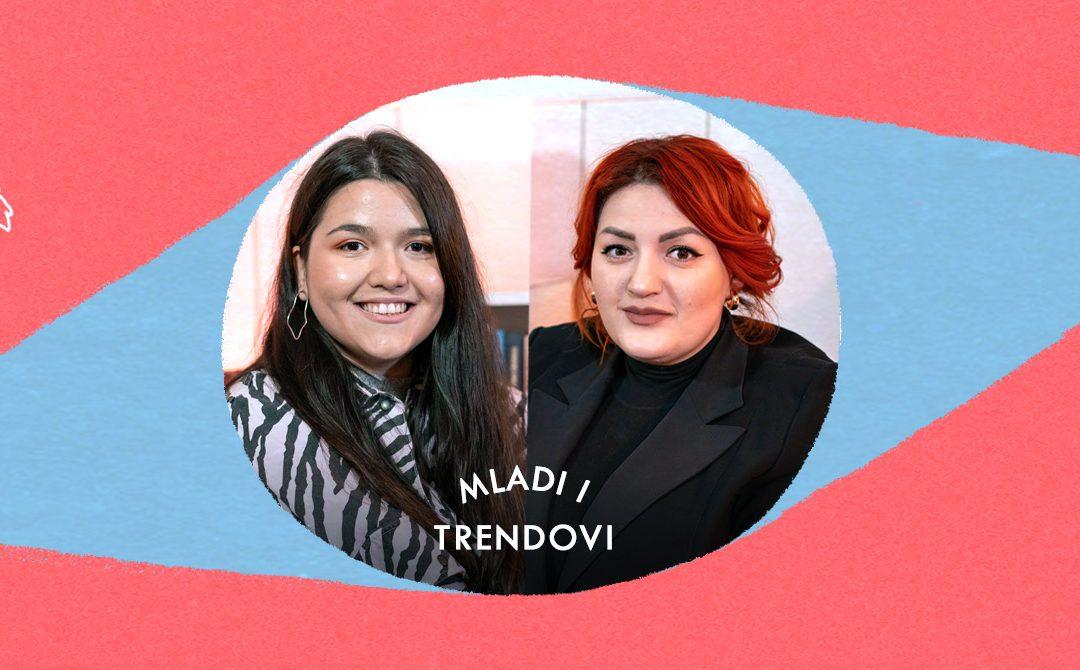 Mladi i trendovi: Kata Ivakić i Milja Šijakinić| Salon | E07