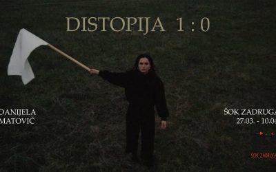 Izložba Distopija 1:0 u Šok zadruzi