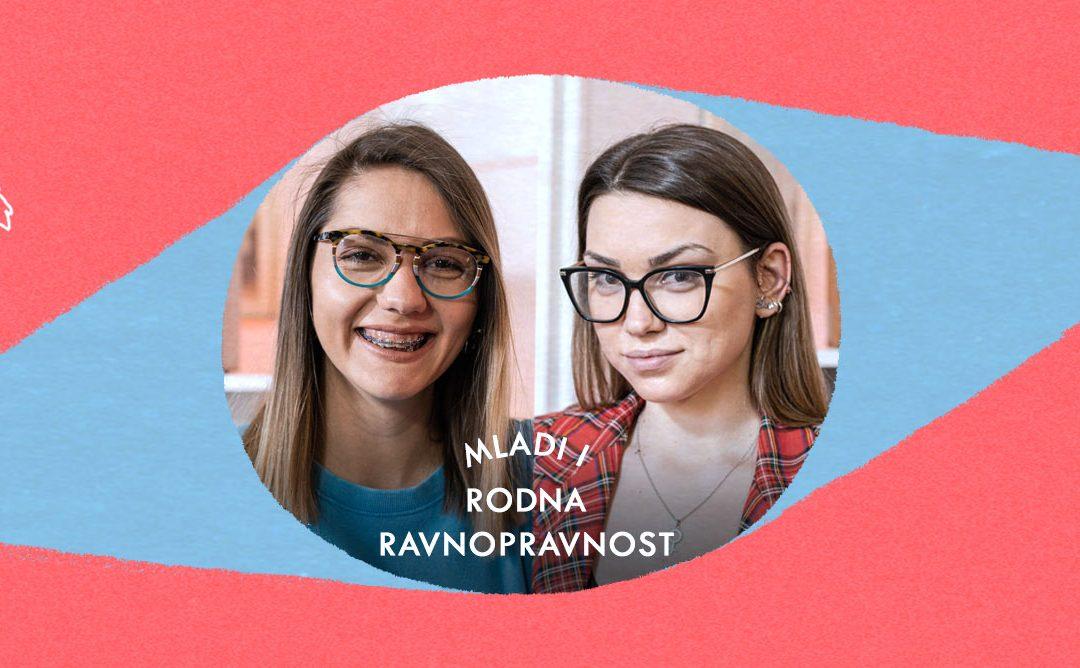 Mladi i rodna ravnopravnost: Tamara Urošević i Jelena Riznić | Salon | E11