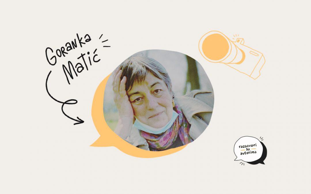 Razgovori sa autorima | EP03 | Goranka Matić