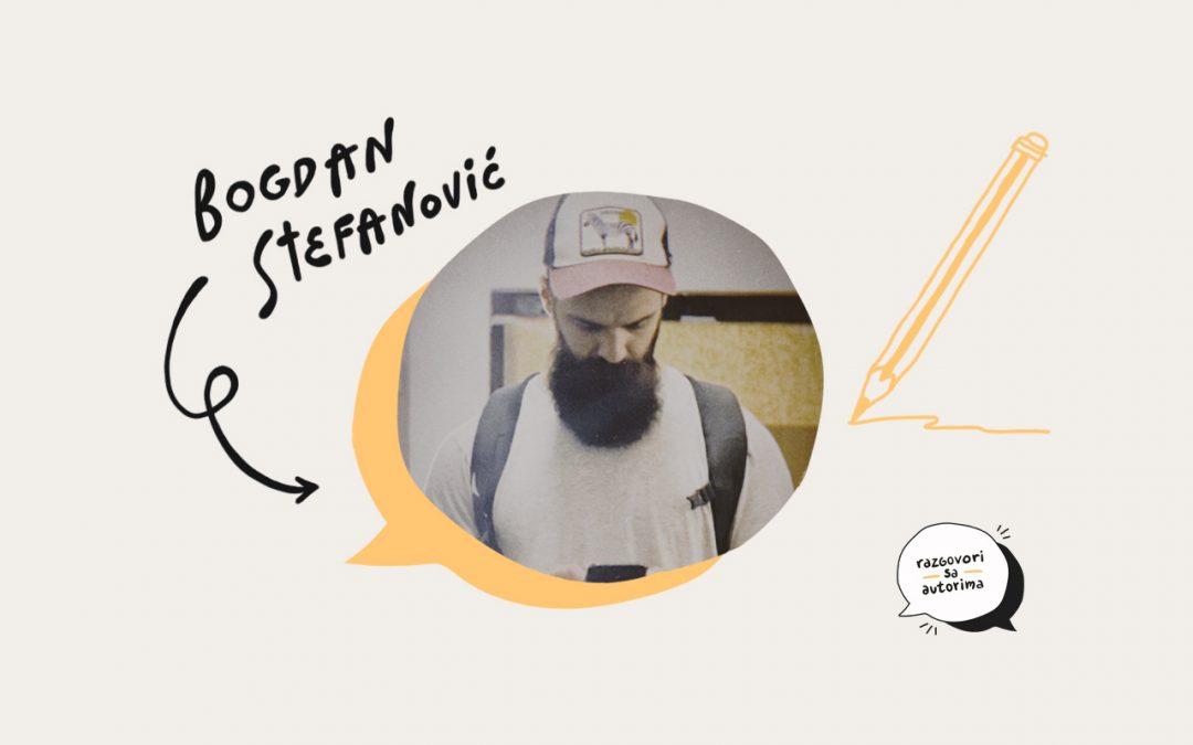Razgovori sa autorima | EP05 | Bogdan Stefanović