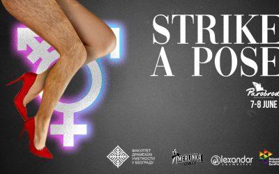Strike a Pose –  kulturna manifestacija posvećena dreg kulturi