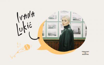 Razgovori sa autorima   EP12   Ivana Lukić Džimenik