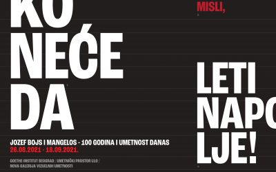 Izložba Jozef Bojs i Mangelos – 100 godina i umetnost danas